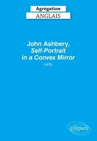 John Ashbery, Self-portrait in a convex mirror (1975) : agrégation d'anglais 2020