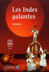 Avant-scène opéra (L'). n° 312, Les Indes galantes