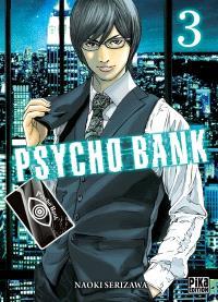 Psycho bank. Volume 3