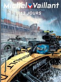 Michel Vaillant : nouvelle saison. Volume 8, 13 jours