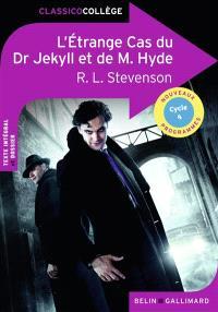 L'étrange cas du Dr Jekyll et de Mr Hyde : nouveaux programmes, cycle 4