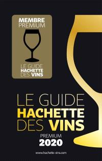 Le guide Hachette des vins 2020 : premium