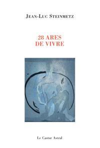 28 ares de vivre