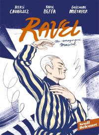 Ravel : un imaginaire musical