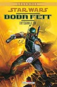Star Wars : Boba Fett : intégrale. Volume 3