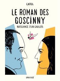 Le roman des Goscinny : naissance d'un Gaulois