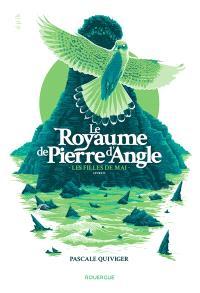 Le royaume de la Pierre d'Angle. Volume 2, Les filles de mai