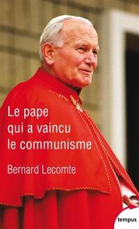 Le pape qui a vaincu le communisme