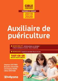 Auxiliaire de puériculture : tout-en-un : concours 2019-2020