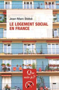Le logement social en France : 1789 à nos jours