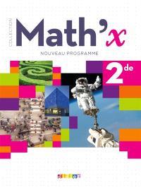 Math'x 2de : nouveau programme