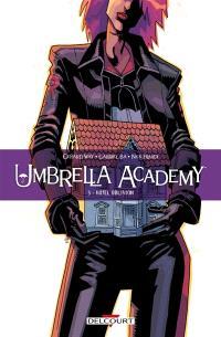 Umbrella academy. Volume 3, Hôtel Oblivion