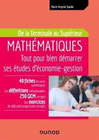 Mathématiques : tout pour bien démarrer ses études d'économie gestion : de la terminale au supérieur