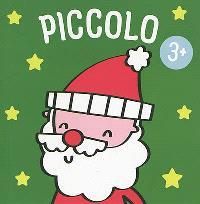 Piccolo : le Père Noël, 3+