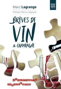 Brèves de vin & champagne : gouleyantes, pétillantes