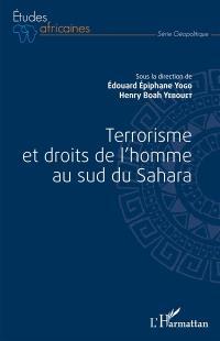 Terrorisme et droits de l'homme au sud du Sahara