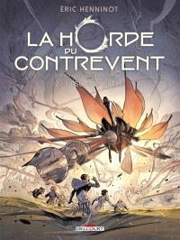 La horde du contrevent. Volume 2, L'escadre frêle