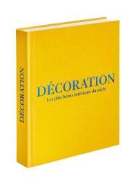 Décoration : les plus beaux intérieurs du siècle : couverture jaune safran