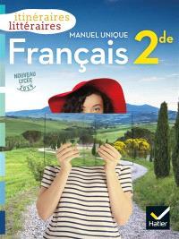 Français 2de : manuel unique : nouveau lycée 2019