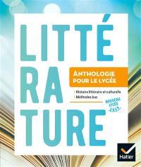 Littérature, 2de : anthologie pour le lycée