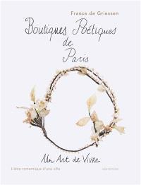 Un art de vivre à Paris : inspirations poétiques