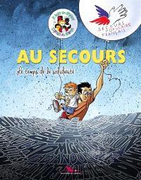 Au secours : le temps de la solidarité : Secours populaire français