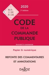 Code de la commande publique 2020 : annoté et commenté