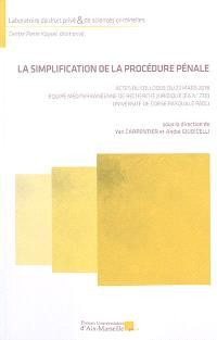 La simplification de la procédure pénale : actes du colloque du 23 mars 2018, Equipe méditerranéenne de recherche juridique (EA n° 7311), Université de Corse Pasquale Paoli