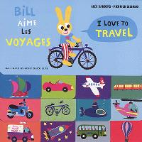 Bill aime les voyages = I love to travel
