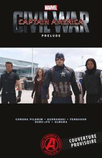 Captain America : civil war : prélude