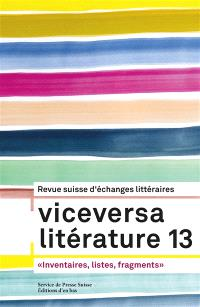 Viceversa. n° 13, Listes, inventaires, fragments