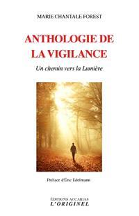 Anthologie de la vigilance : un chemin vers la lumière