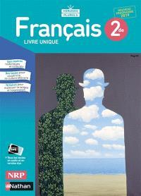 Français 2de : livre unique : nouveau programme 2019