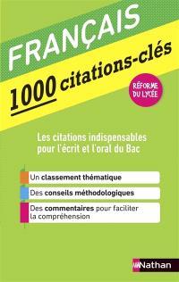 Français : 1.000 citations-clés : réforme du lycée