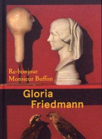 Gloria Friedmann : re-bonjour monsieur Buffon