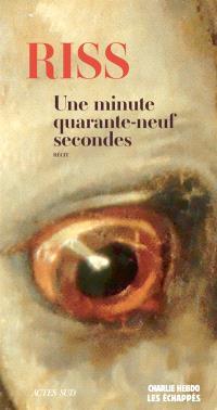 Une minute quarante-neuf secondes : récit