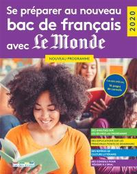 Se préparer au nouveau bac de français avec Le Monde : 2020 : nouveau programme