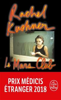 Le Mars Club, Rachel Kushner