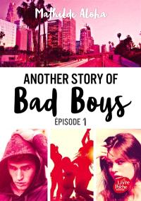 Another story of bad boys. Volume 1