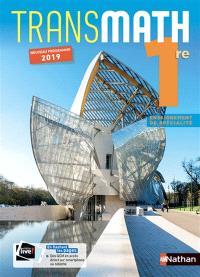 Transmath 1re enseignement de spécialité : nouveau programme 2019