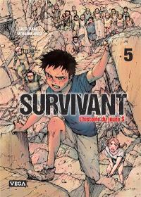 Survivant : l'histoire du jeune S. Volume 5