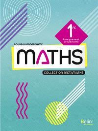 Maths 1re : enseignement de spécialité : nouveau programme