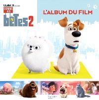 Comme des bêtes 2 : l'album du film