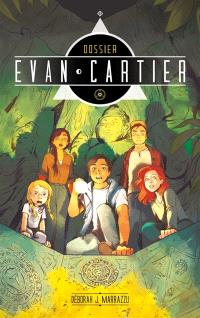 Dossier Evan Cartier. Volume 2, Cité secrète