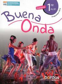 Buena onda : espagnol 1re, A2-B1 : programme 2019