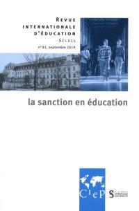 Revue internationale d'éducation. n° 81, La sanction en éducation