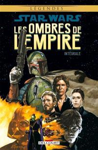 Star Wars : les ombres de l'Empire : intégrale