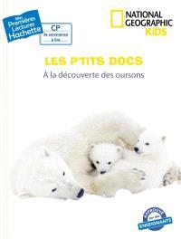 Les p'tits docs, A la découverte des oursons
