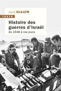 Histoire des guerres d'Israël : de 1948 à nos jours