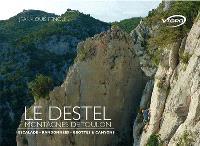 Le Destel : montagnes de Toulon : escalade, randonnées, grottes & canyons